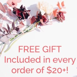 FREE small gift in every order of $20+!!